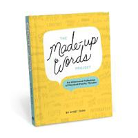 The Made-Up Words Project