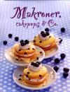 Makroner, cakepops & Co
