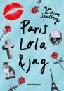 Paris, Lola & jag