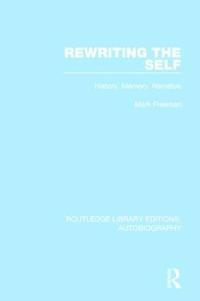 Rewriting the Self
