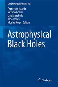 Astrophysics of Black Holes