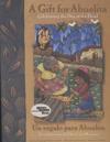 Un Regalo Para Abuelita/ a Gift for Abuelita
