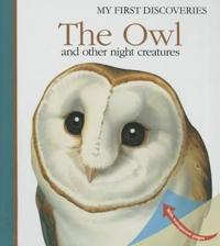 The Owl and Other Night Creatures