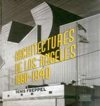 Architecture de Los Angeles: 1880-1940 (English & French)
