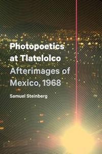 Photopoetics at Tlatelolco