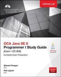 OCA Java SE 8 Programmer I Study Guide