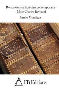 Romanciers Et Ecrivains Contemporains - Mme Charles Reybaud