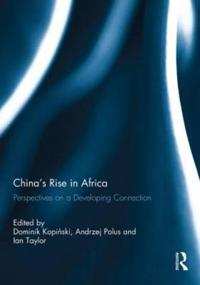 China's Rise in Africa
