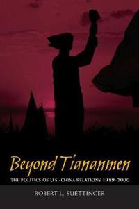 Beyond Tiananmen