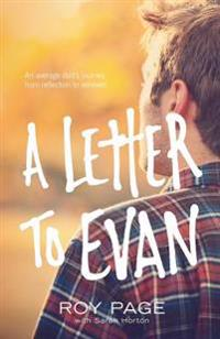 A Letter to Evan: An Average Dad's Journey from Reflection to Renewal