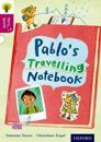 Oxford Reading Tree Story Sparks: Oxford Level  10: Pablo's Travelling Notebook