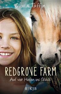 Redgrove Farm 01 - Auf vier Hufen ins Glück