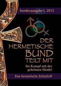 Der hermetische Bund teilt mit - Sonderausgabe Nr. I