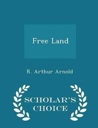 Free Land - Scholar's Choice Edition