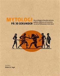 Mytologi på 30 sekunder
