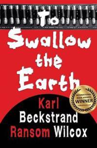 To Swallow the Earth: A Western Thriller