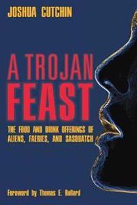 A Trojan Feast