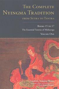 The Complete Nyingma Tradition from Sutra to Tantra