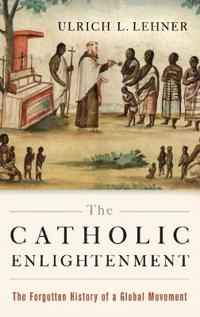 The Catholic Enlightenment