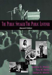 The Public Speaker / The Public Listener