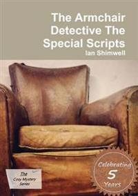 The Armchair Detective the Special Scripts