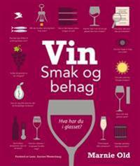 Vin; smak og behag - Marnie Old | Ridgeroadrun.org