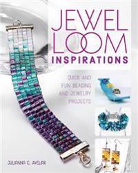 Jewel Loom Inspirations