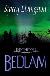 E-Day Book 2: Bedlam