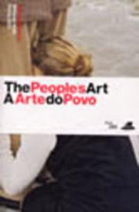 The People's Art / A Arte Do Povo