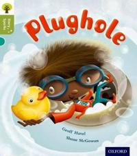 Oxford Reading Tree Story Sparks: Oxford Level 7: Plughole