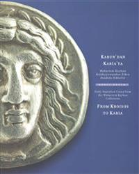 From Kroisos to Karia: Early Anatolian Coins from the Muharrem Kayhan Collection