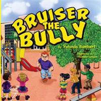 Bruiser the Bully