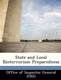 State and Local Bioterrorism Preparedness
