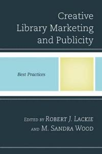 Creative Library Marketing and Publicity