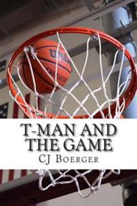 T-Man and the Game