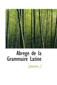Abrege De La Grammaire Latine