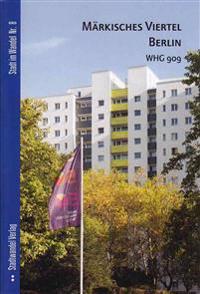 Markisches Viertel Berlin: Whg 909 (Heft C)