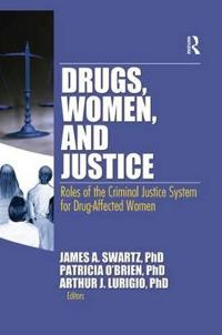 Drugs, Women, and Justice
