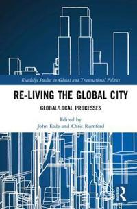 Re-living the Global City