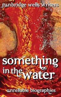 Something in the Water: Unreliable Biographies