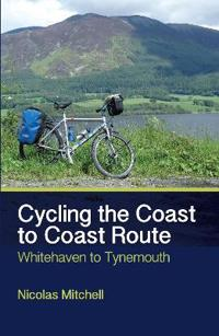 Cycling the Coast to Coast Route: Whitehaven to Tynemouth