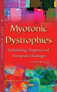 Myotonic Dystrophies