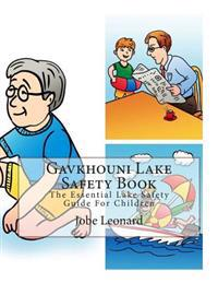 Gavkhouni Lake Safety Book: The Essential Lake Safety Guide for Children