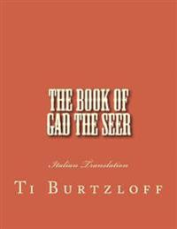 The Book of Gad the Seer: Italian Translation