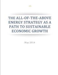 The All-Of-The-Above Energy Strategy as a Path to Sustainable Economic Growth