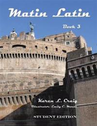 Matin Latin Book 3, Student Edition