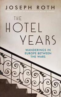 The Hotel Years