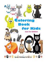 Coloring Book for Kids: Cats for Chidren