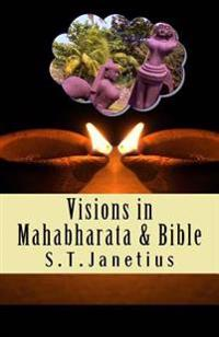 Visions in Mahabharata and Bible