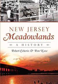 New Jersey Meadowlands:: A History